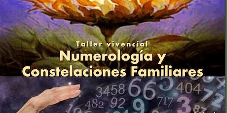 Taller Vivencial Numerología y Constelaciones Familiares entradas