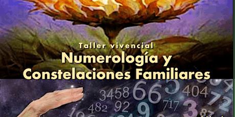 Taller Vivencial Numerología y Constelaciones Familiares tickets