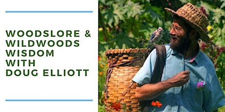 Woodslore, Weeds, and Wildwoods Wisdom with Doug Elliott tickets