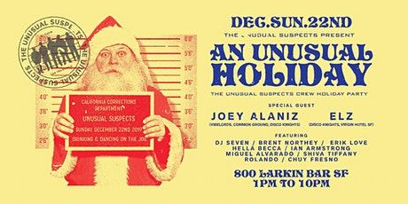 The Unusual Holiday Party 2019 with Joey Alaniz and Elz tickets