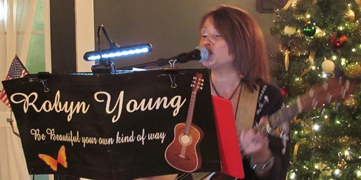 LIVE MUSIC - Robyn Young 6:30pm-9:30pm