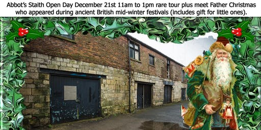 Tour Abbot's Staith & glass of Hippocras plus for little ones meet the earliest Father Christmas from the ancient British mid-winter festivals, plus quality gift