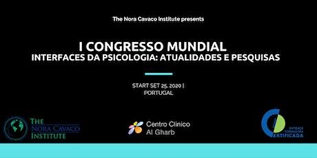 I CONGRESSO MUNDIAL - Interfaces da Psicologia: Atualidades e pesquisas ingressos