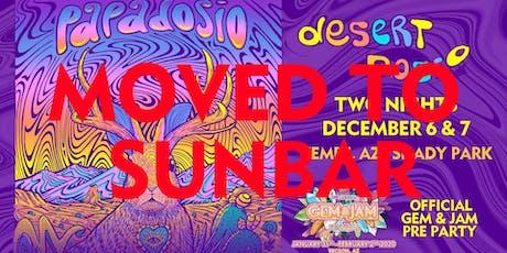 Papadosio Presents: Desert Dosio  tickets