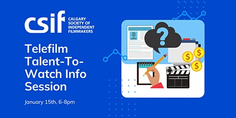 Telefilm Talent-to-Watch CSIF Info Session tickets