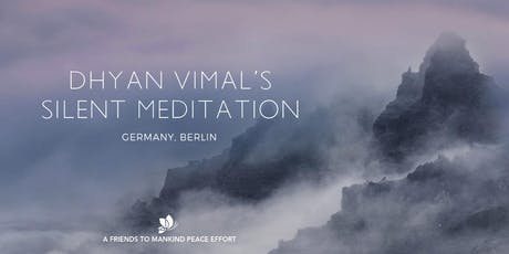 Dhyan Vimal Silent Meditation Berlin Sessions  Tickets