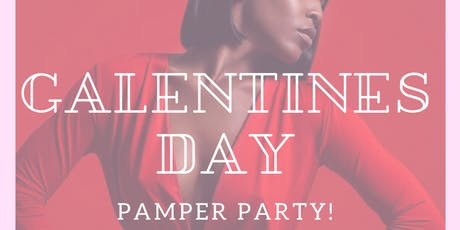 Galentine's Day Pamper Party tickets