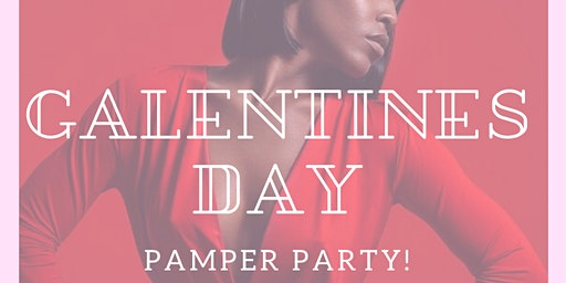 Galentine's Day Pamper Party