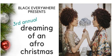 3rd Annual Dreaming of an Afro Christmas Mixer tickets