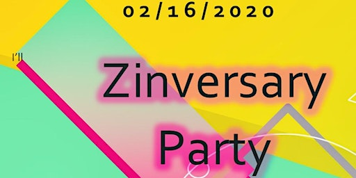 Zinversary Party