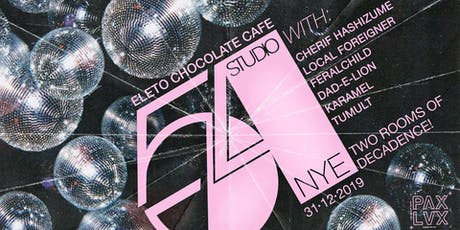 STUDIO 54 • NYE at Eleto Chocolate Café tickets