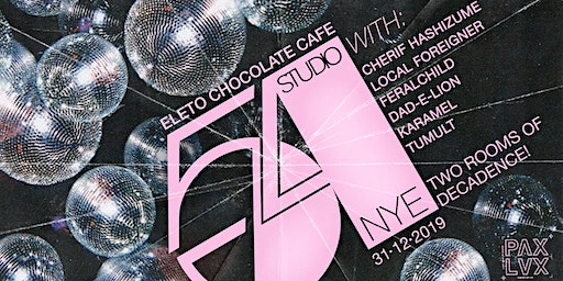 STUDIO 54 • NYE at Eleto Chocolate Café