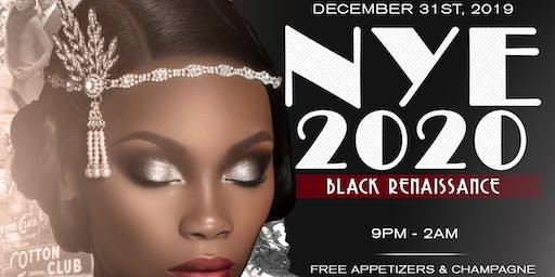 NYE 2020 Black Renaissance