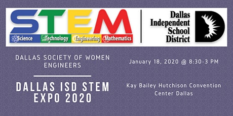 Dallas ISD STEM Expo 2020 Volunteers tickets