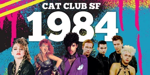 """""""1984"""" Free every Thursday at the Cat Club"""