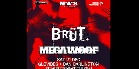 M*A*S - Megawoof VS BRUT tickets