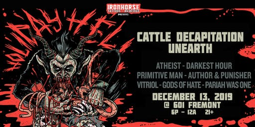 Holiday Hell Fest with Cattle Decapitation & Unearth