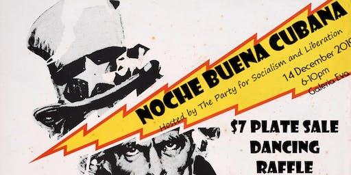 Noche Buena Cubana- Pachanga in Solidarity with Cuba