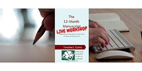 Decatur Library: 'The 12-Month Manuscript' Workshop tickets