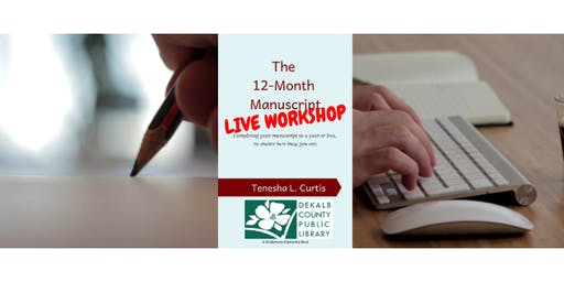 Decatur Library: 'The 12-Month Manuscript' Workshop
