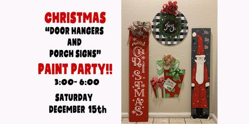 Copy of CHRISTMAS DOOR HANGERS AND PORCH SIGNS PAINT PARTY