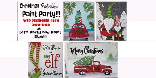 "Copy of CHRISTMAS ""PAINTER'S CHOICE"" PAINT PARTY"