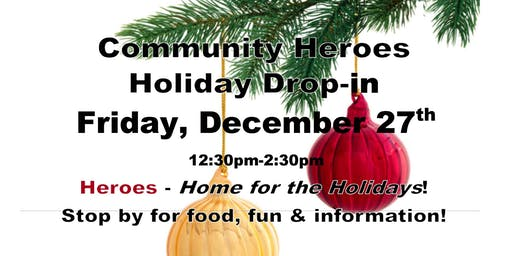 Community Heroes Holiday Drop-in