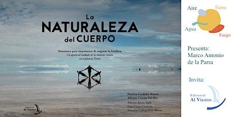 """Lanzamiento libro """"La Naturaleza del Cuerpo"""", Editorial Al Viento entradas"""