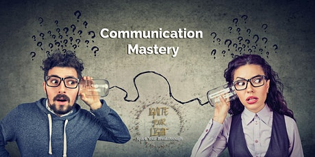 Communication Mastery tickets