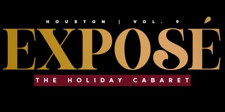 "Exposé Houston ""The Holiday Cabaret"" tickets"