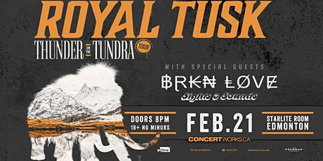 Royal Tusk w/guests Brkn Love, Sights and Sounds & Norell tickets