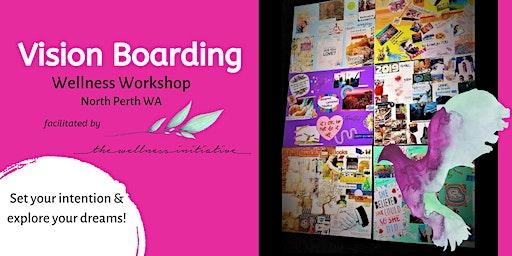Vision Boarding - Aroca Healing Special