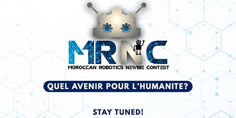 Moroccan Robotics Newbie Contest (MRNC), 4éme Edition billets