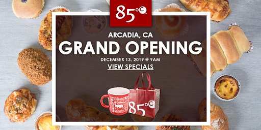 85°C Arcadia, CA Grand Opening Exclusive Freebies & Giveaways!