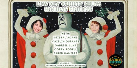 Low Key Variety Show: Holiday Edition! tickets
