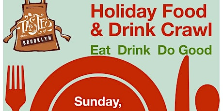 Tastes of Brooklyn Holiday Food and Drink Crawl tickets