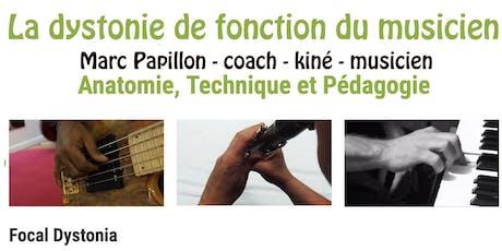 Dystonie de fonction du musicien  - PARIS billets