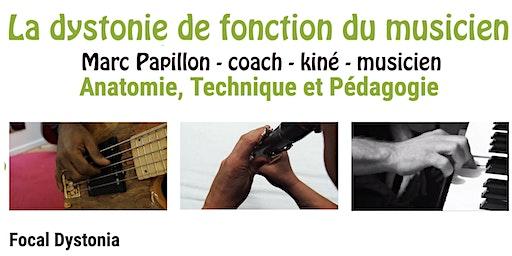 Dystonie de fonction du musicien  - PARIS