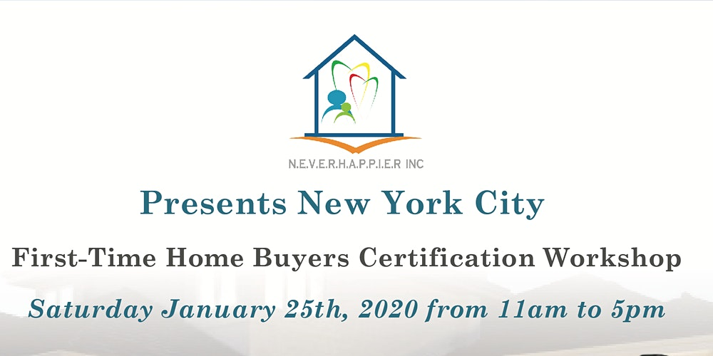 First Time Home Buyer Ny Programs 2020.Grants To Buy Your Home Tickets Sat Jan 25 2020 At 11 00