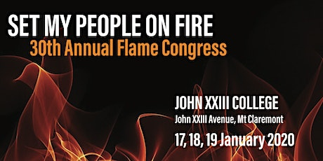 30th Annual Flame Congress - Set My People on Fire tickets