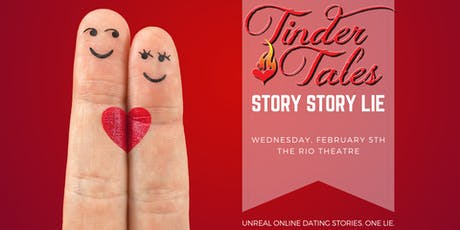 Tinder Tales || Story Story Lie tickets