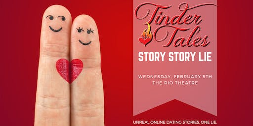 Tinder Tales || Story Story Lie