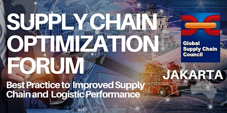 Supply Chain Optimization Forum (Jakarta) tickets