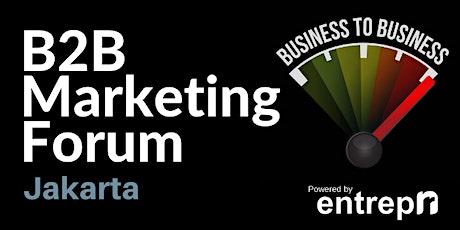 B2B Marketing Forum (Jakarta) tickets
