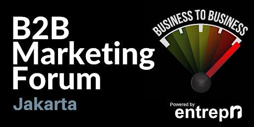 B2B Marketing Forum (Jakarta)