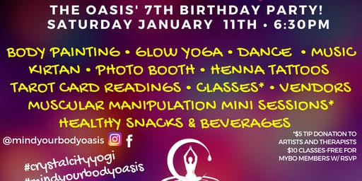 Mind Your Body Oasis 7 Year Anniversary Party Celebration!