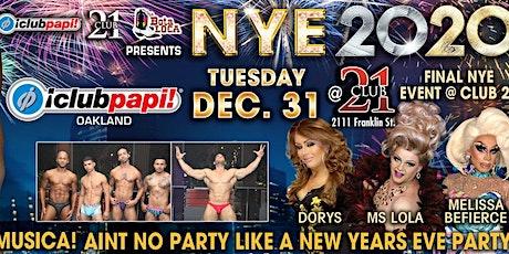 NYE @ Club 21 Hosted by Club Papi tickets