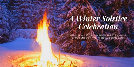 Winter Solstice ~ Intentions, Guided Transformation & Soundbath tickets