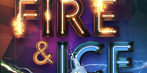 FIRE & ICE: New Year's Edition