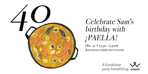Sam's turning 40! – A Birthday Party Fundrasier